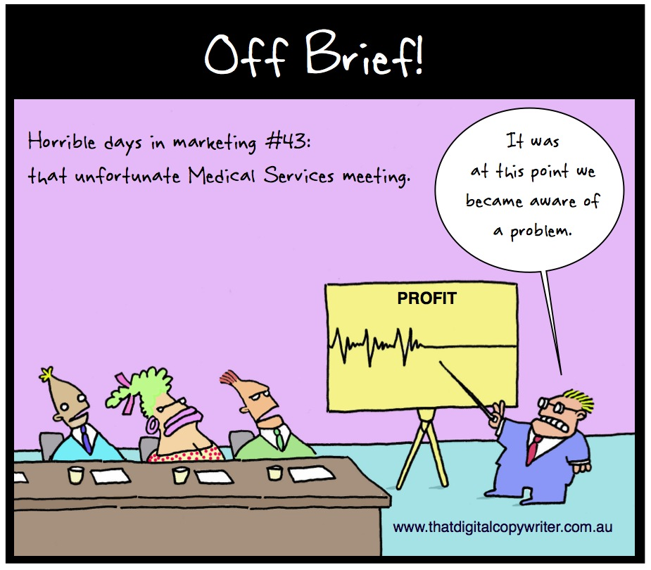 Off brief marketing cartoon Medical Supplies Oct 2014