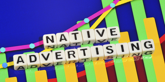 Native advertising success: less talk about you, more talk about the needs of your customer