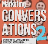 Conversations 2: More of the Most Insightful Interviews & Compelling Conversations with the People Behind the Brands