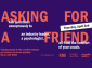 'Asking For a Friend' initiative provides anonymous mental health support for marketers