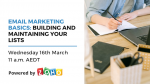 Email Marketing Basics Webinar: Building and Maintaining Your Lists